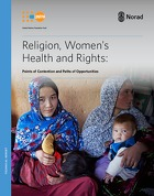 Religion, Women's Health and Rights: Points of Contention, Paths of Opportunities