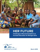 HER FUTURE: Challenges & Recommendations to Increase Education for Refugee Girls