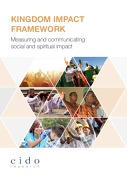 Kingdom Impact Framework – Measuring and Communicating Social and Spiritual Impact