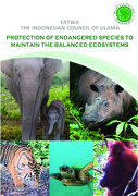 Fatwa-The Indonesian Council of Ulama – Protection of Endangered Species to Maintain the Balances Ecosystems