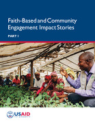 CASE STUDIES ON FAITH-BASED AND COMMUNITY INITIATIVES TO ACHIEVE U.S. DEVELOPMENT GOALS