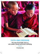 FAITH AND FREEDOM: The role of local faith actors in anti-modern slavery and human trafficking – A scoping study