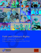 Faith and Children's Rights: A Multi-religious Study on the Convention on the Rights of the Child