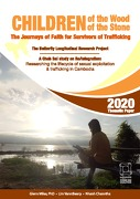 Children of the Wood Children of the Stone: Journeys of Faith for Survivors of Sex Trafficking