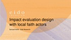 JLI MEAL WG: Impact Evaluation Design by Local Faith Actors, Eido