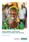 AGEING IN RWANDA – Challenges and Opportunities for Church, State and Nation