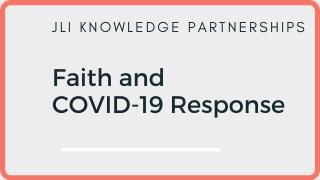New Faith and COVID-19 Initiatives