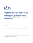From Traditional to Holistic: How faith-based organizations in Africa are transforming their approach to early childhood care