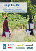 Bridge Builders: Strengthening the role of local faith actors in humanitarian response in South Sudan