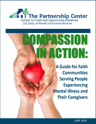Compassion in Action: A Guide for Faith Communities Serving People Experiencing Mental Illnesses and their Caregivers