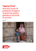 Tipping Point: How the Covid-19 pandemic threatens to push the world's poorest to the brink of survival