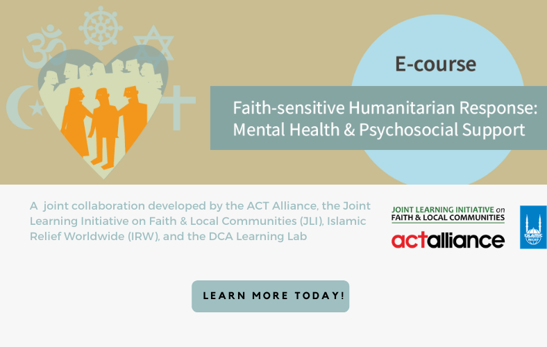E-course faith sensitive humanitarian response: mental health and psychosocial support