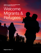 Guide to Action on Mobilizing Faith Communities to Welcome Migrants and Refugees